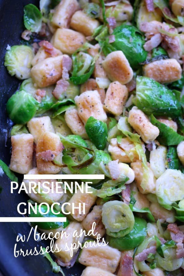 Parisienne Herb Gnocchi with Bacon and Brussels Sprouts- Baker Bettie